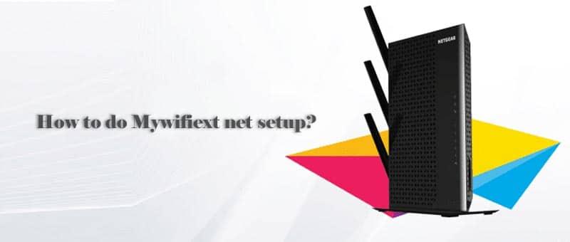 Mywifiext net setup