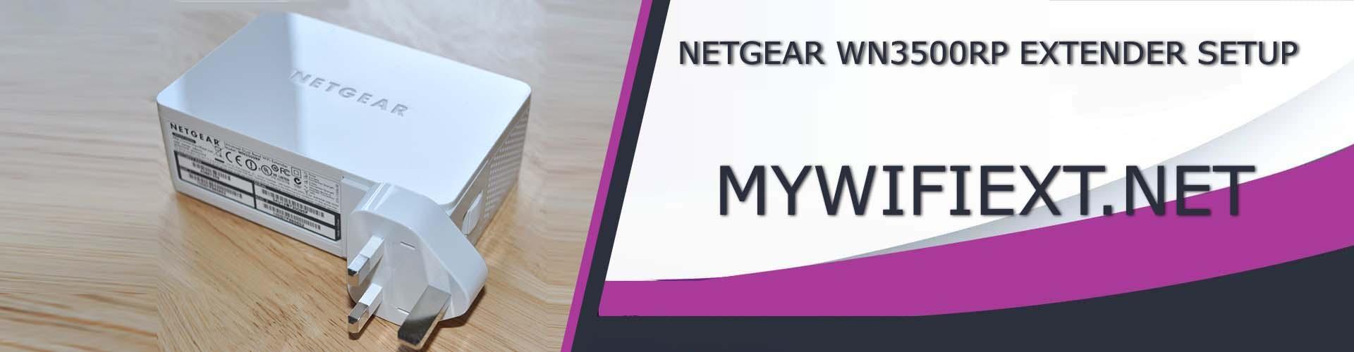 NETGEAR WN3500RP EXTENDER SETUP